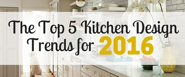 Kitchen design trends for 2016 thursday january 21st 2016 interior